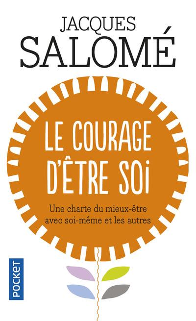 LE COURAGE D'ETRE SOI SALOME JACQUES POCKET